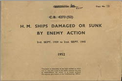 C.B. 4273 (52) H. M. Ships Damaged or Sunk By Enemy Action
